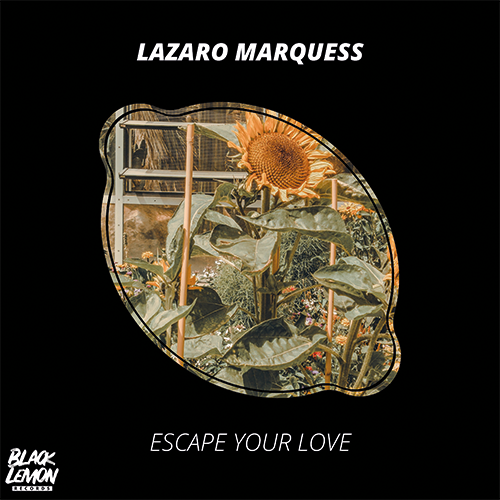 Lazaro Marquess #MAYTHEBEATBEWITHYOU Album Escape your love