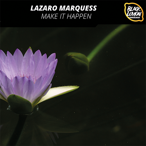 Lazaro Marquess #MAYTHEBEATBEWITHYOU Album Make it Happen